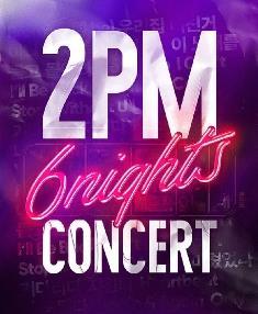 2PMが6人揃ってソウルのステージに帰ってきます!!!韓国コンサート6NIGHTS開催決定!!