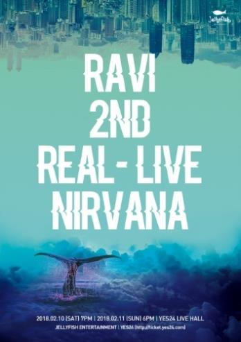 VIXX RAVIソロコンサートチケット代行RAVI 2nd REAL-LIVE [NIRVANA]